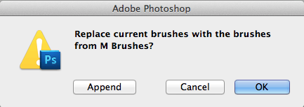 Replace Or Append Brushes Dialog