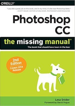 Photoshop CC: The Missing Manual Covers 2014 release Review Featured Image